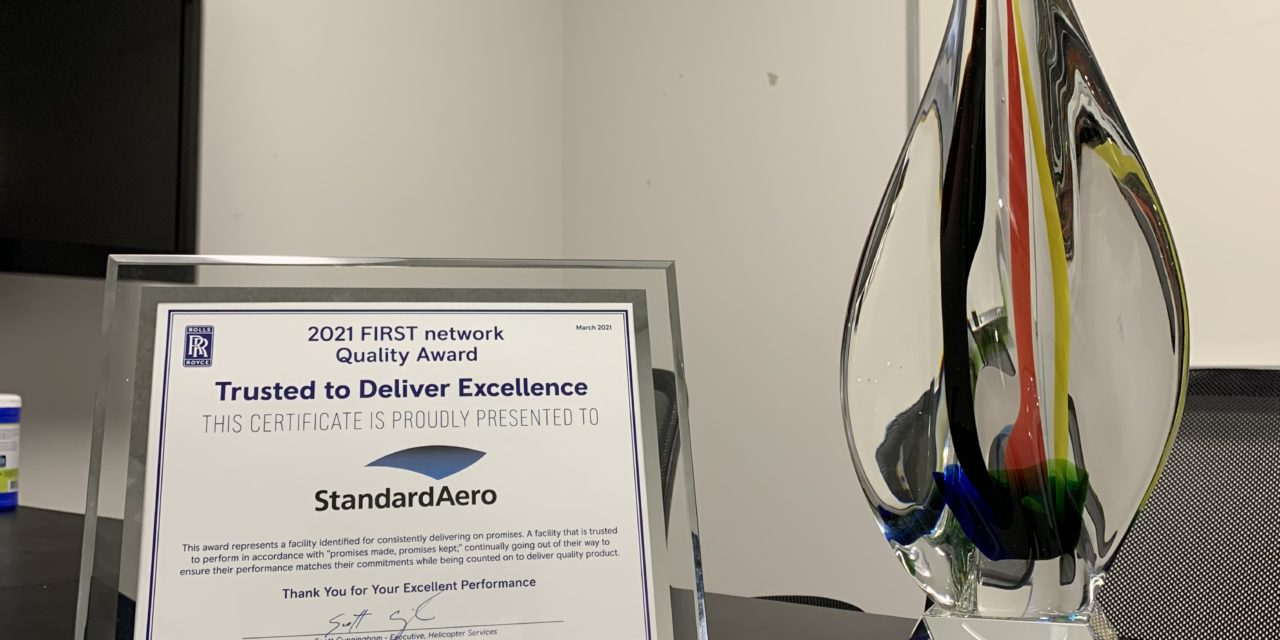 "StandardAero Recognized by Rolls-Royce for the 2021 ""Trusted to Deliver Excellence"" Award during annual FIRST Network Recognition Event"